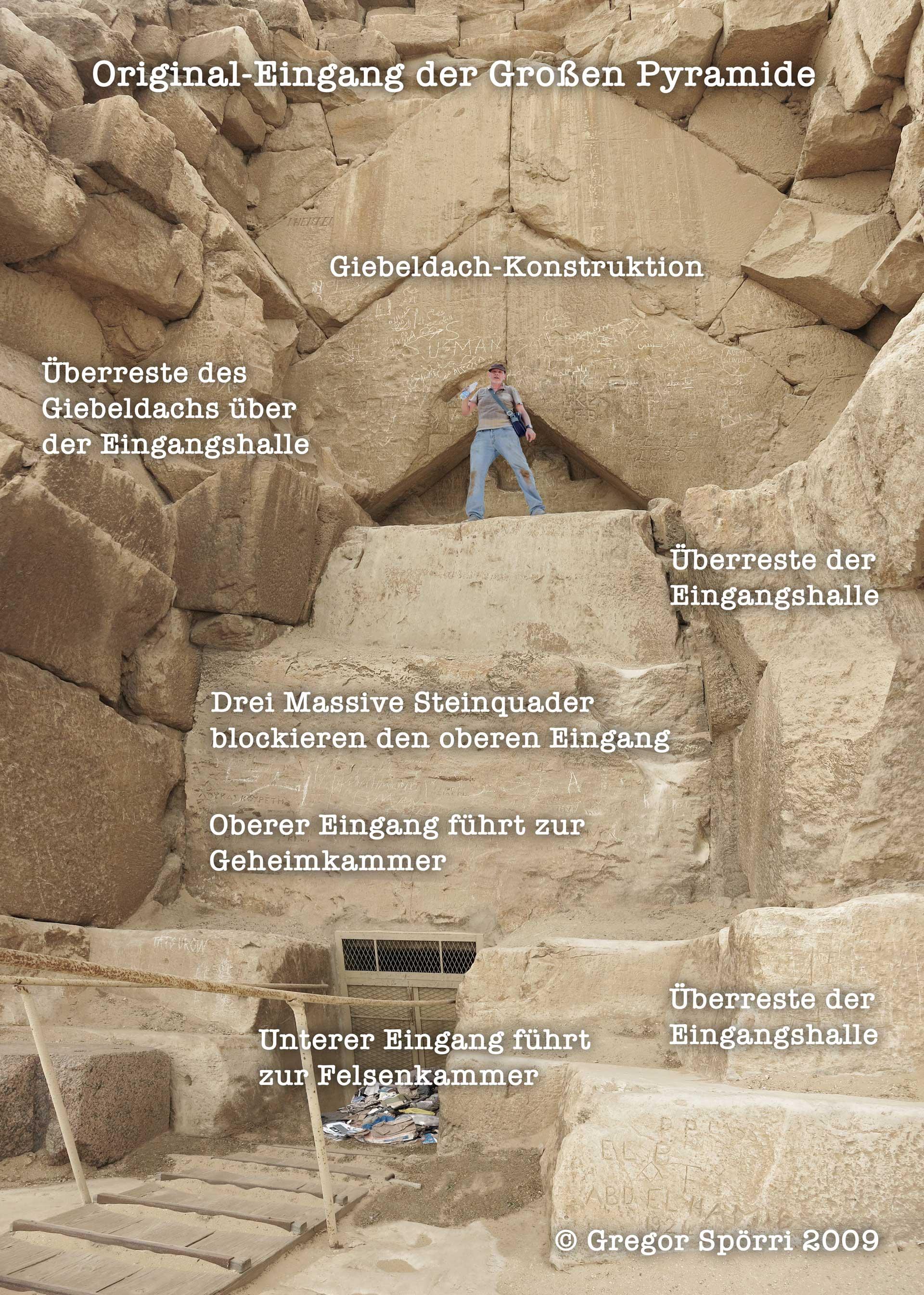 Original Eingang zur Cheops-Pyramide.