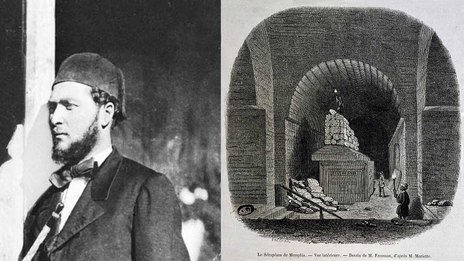 Left: Auguste Mariette. Right: Behind the walls stood the giant sarcophagi (historical drawing)
