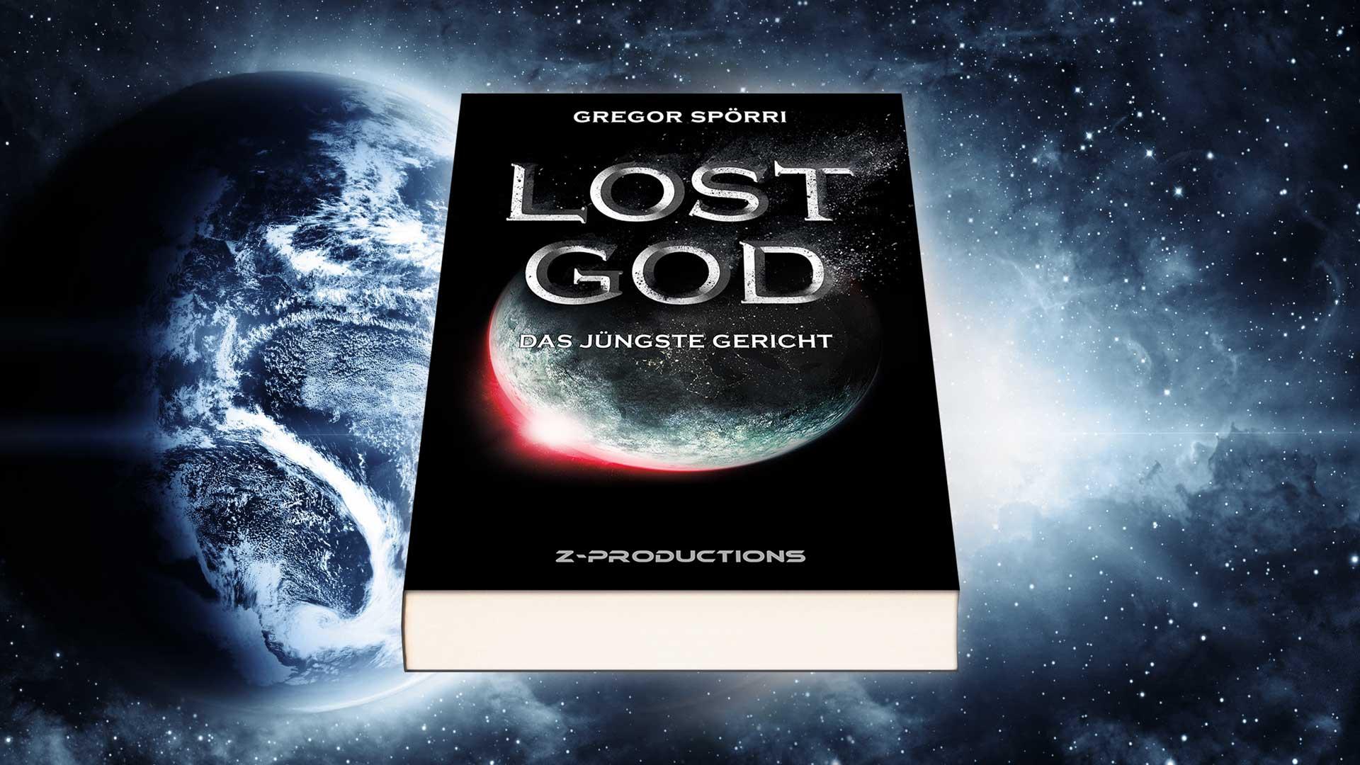 Gregor Spörri: LOST GOD: Das Jüngste Gericht.